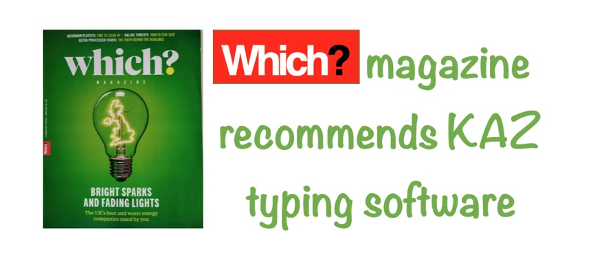 Which? magazine recommends KAZ touch typing software
